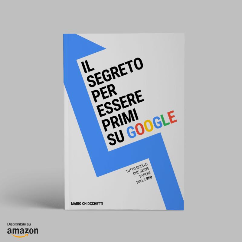 Il segreto per essere primi su Google